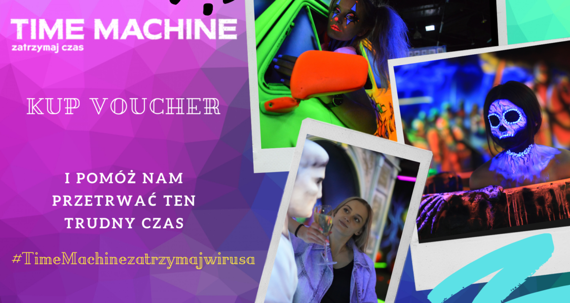PROMOCYJNE VOUCHERY DO TIME MACHINE